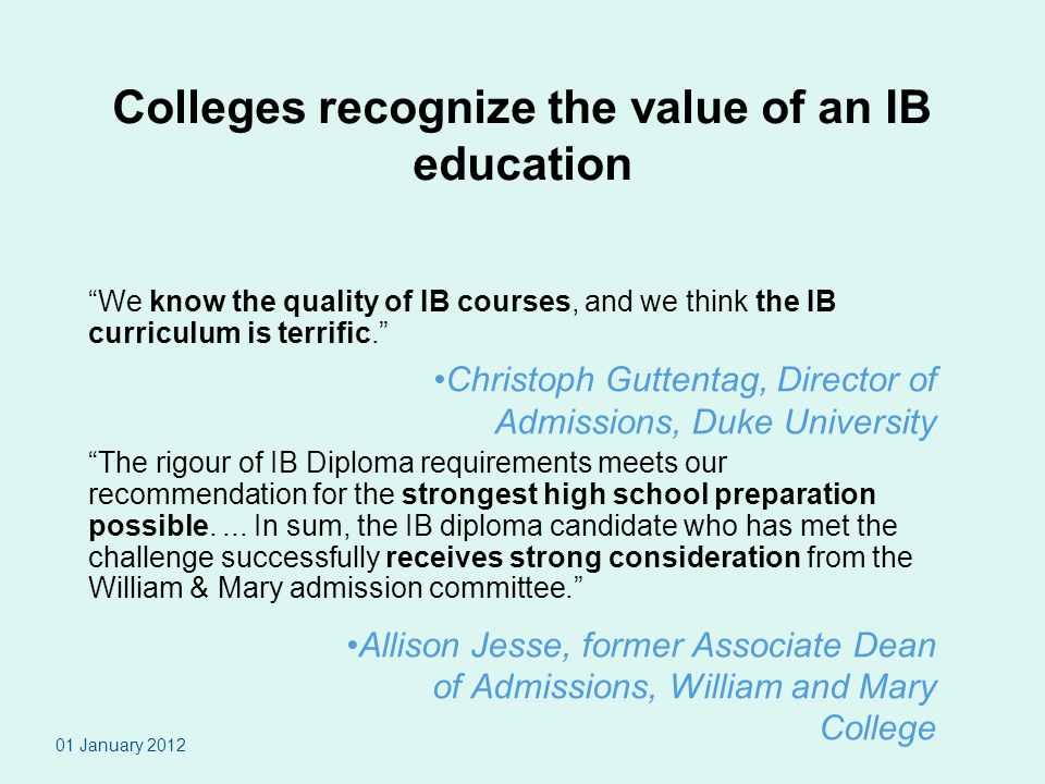 Colleges recognize the value of an IB education