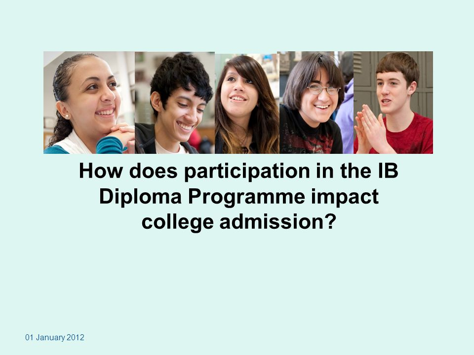 How does participation in the IB Diploma Programme impact college admission
