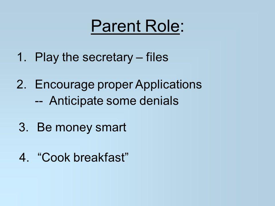 Parent Role: Play the secretary – files