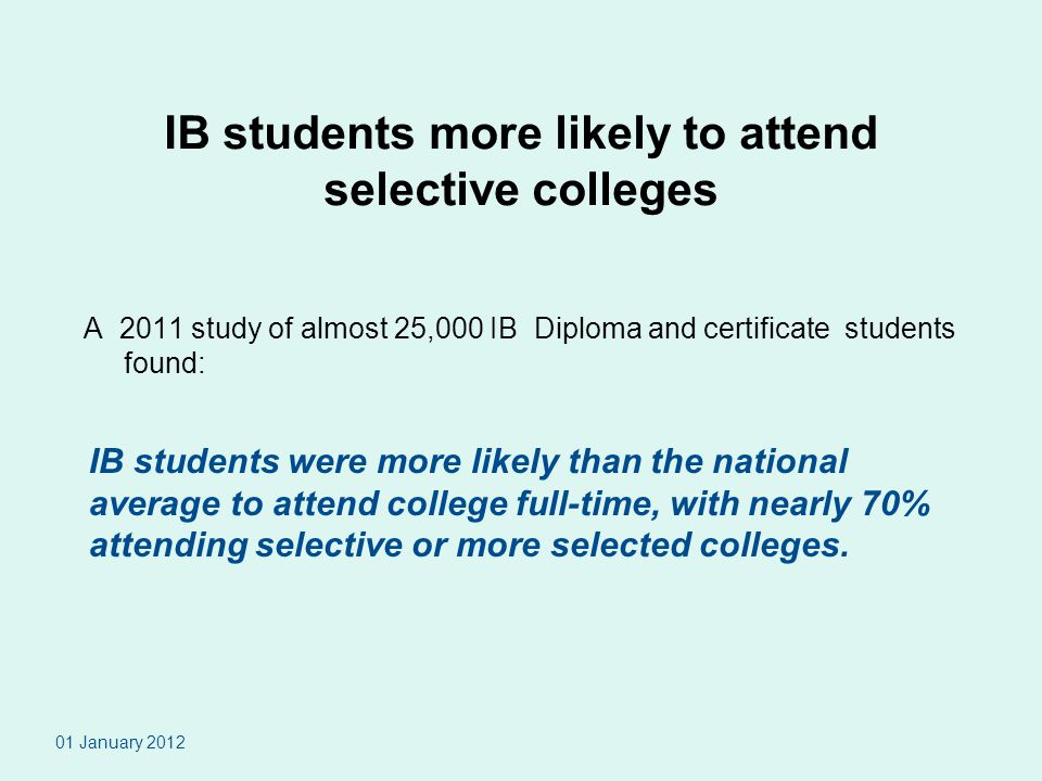 IB students more likely to attend selective colleges