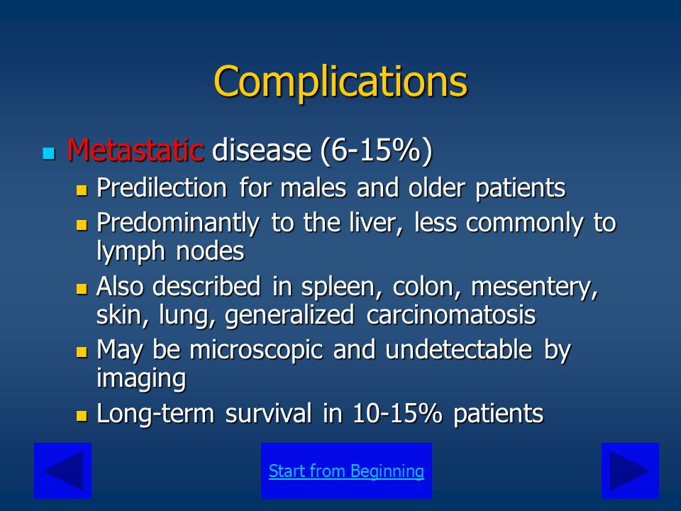 Complications Metastatic disease (6-15%)