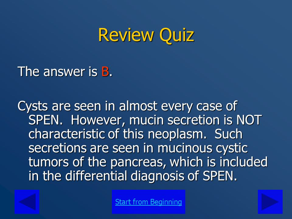 Review Quiz The answer is B.