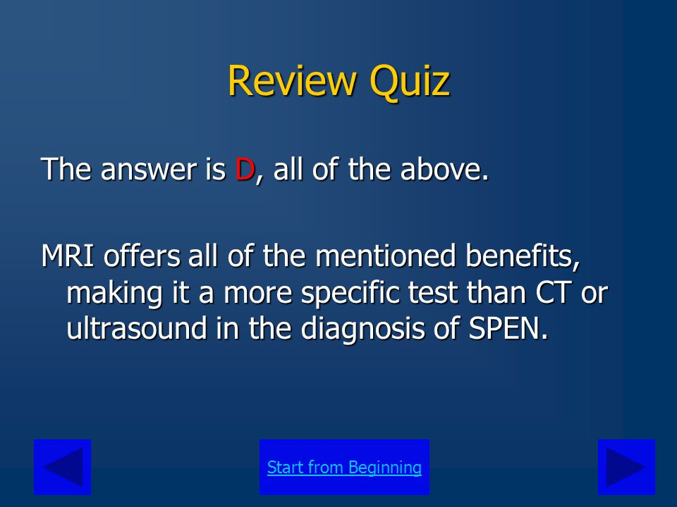 Review Quiz The answer is D, all of the above.