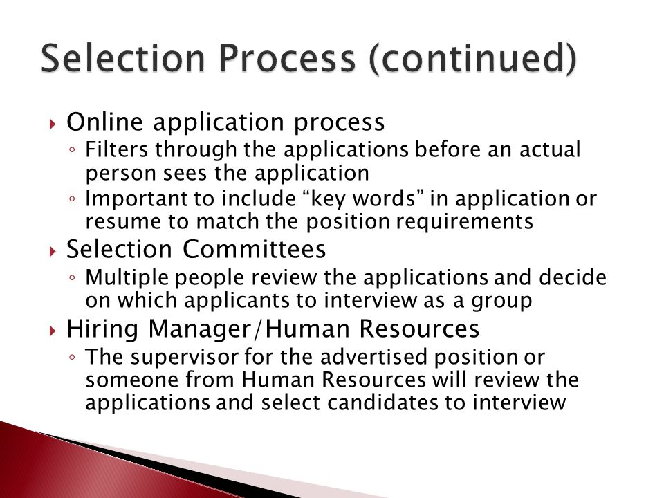 Selection Process (continued)