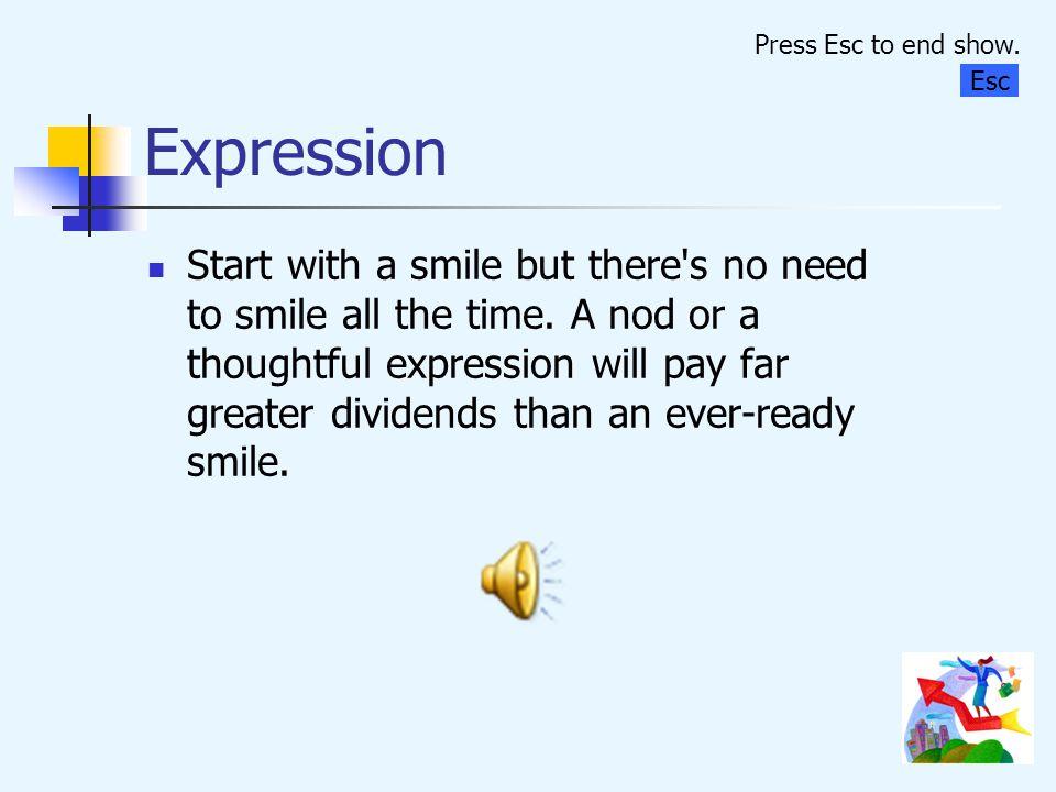 Expression Press Esc to end show. Esc.