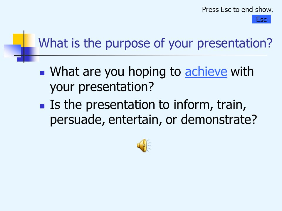 What is the purpose of your presentation