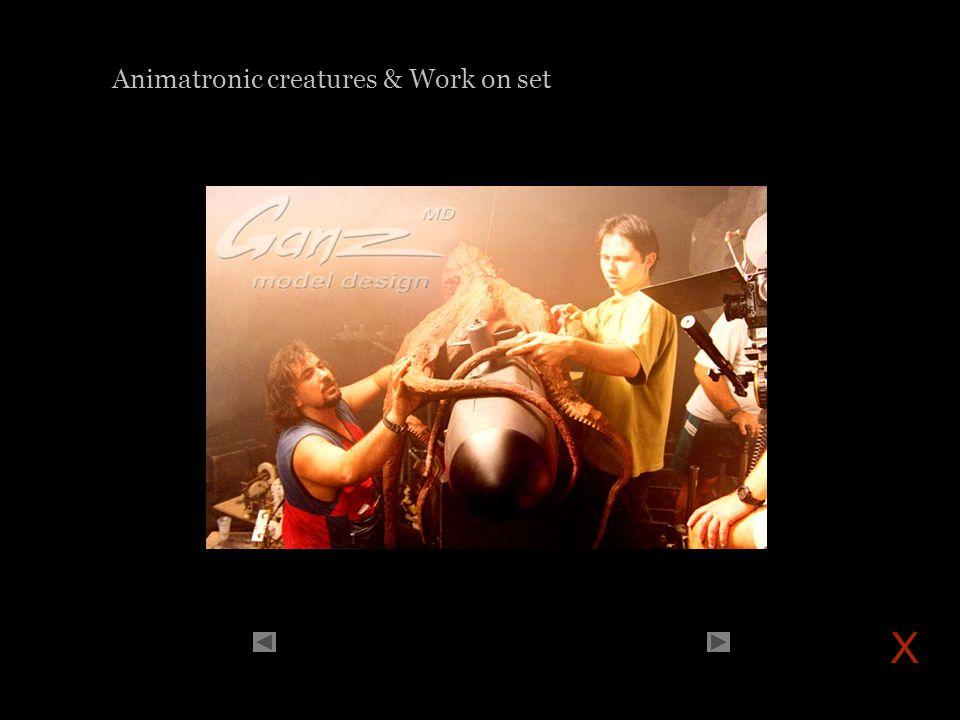 Animatronic creatures & Work on set