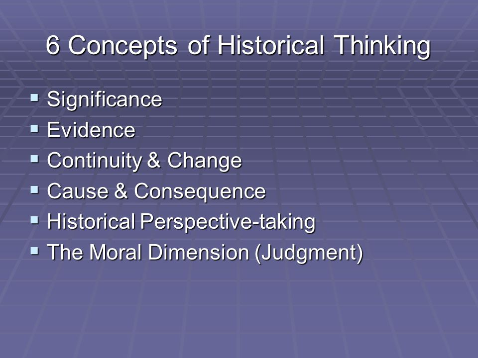 6 Concepts of Historical Thinking