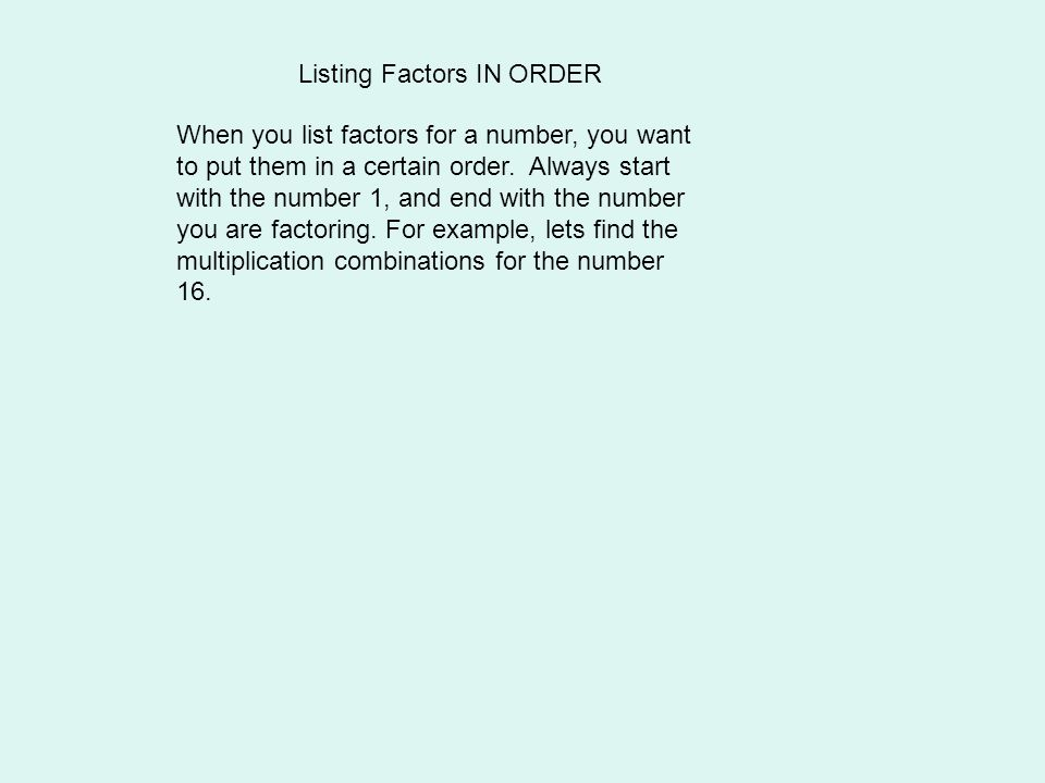 Listing Factors IN ORDER