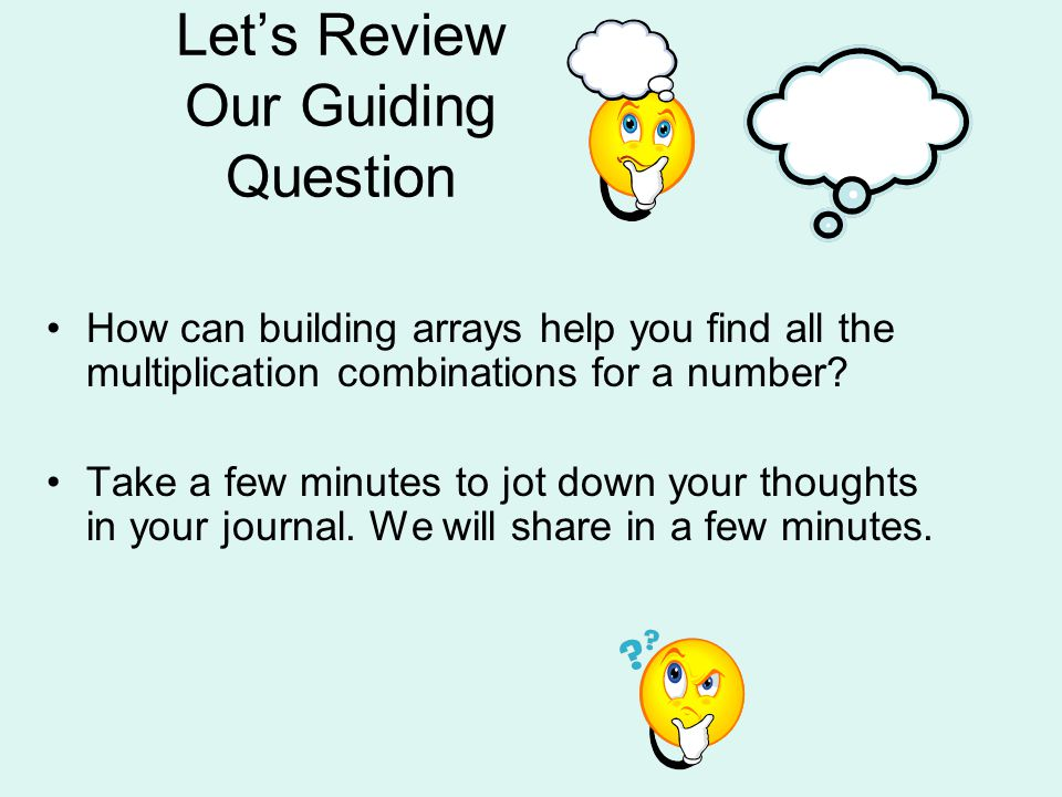 Let's Review Our Guiding Question