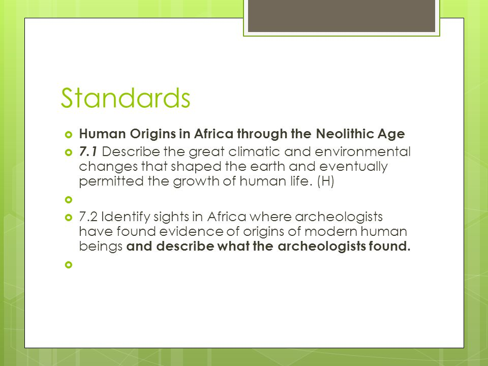 Standards Human Origins in Africa through the Neolithic Age