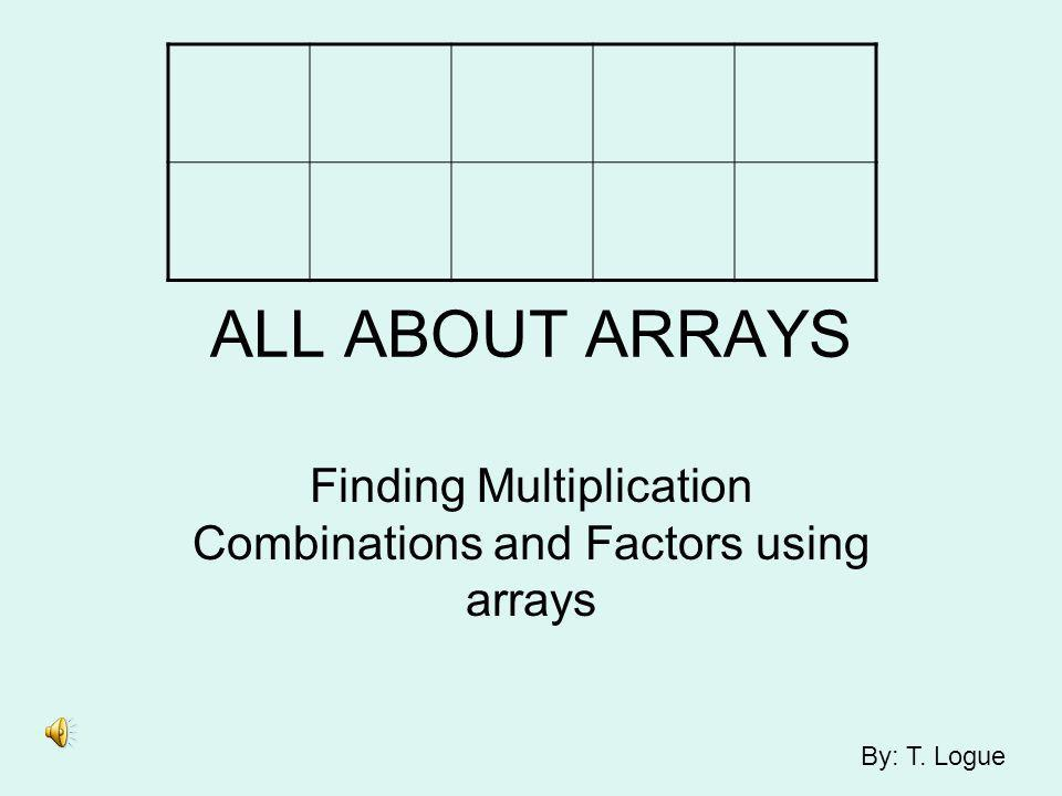 Finding Multiplication Combinations and Factors using arrays