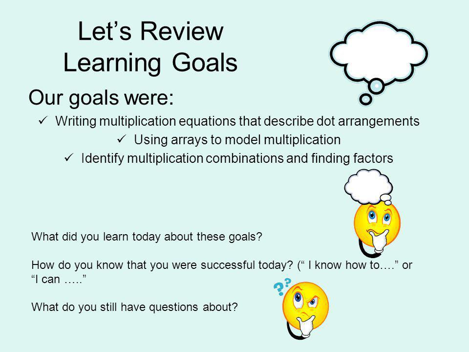 Let's Review Learning Goals