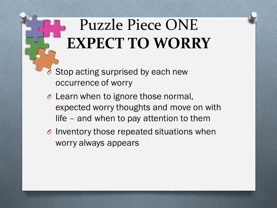 Puzzle Piece ONE EXPECT TO WORRY