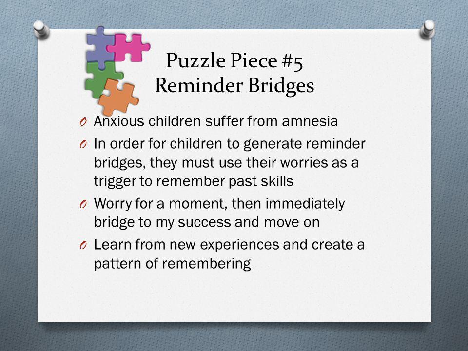 Puzzle Piece #5 Reminder Bridges
