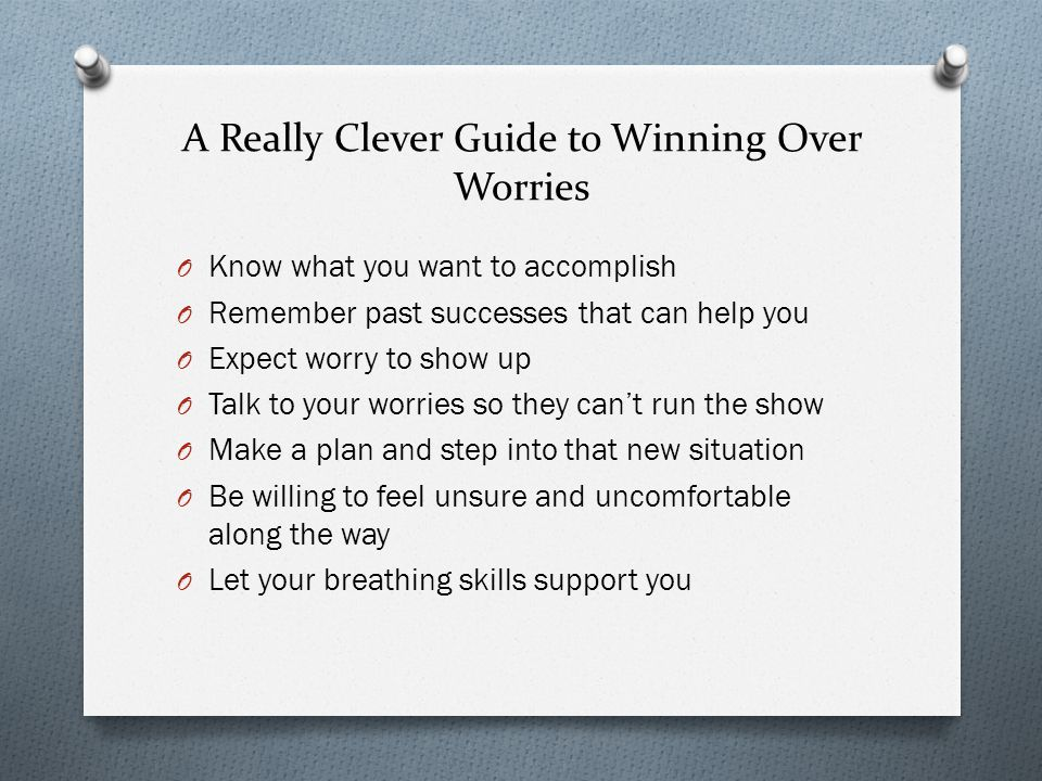 A Really Clever Guide to Winning Over Worries