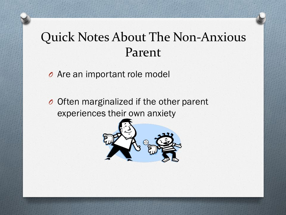 Quick Notes About The Non-Anxious Parent