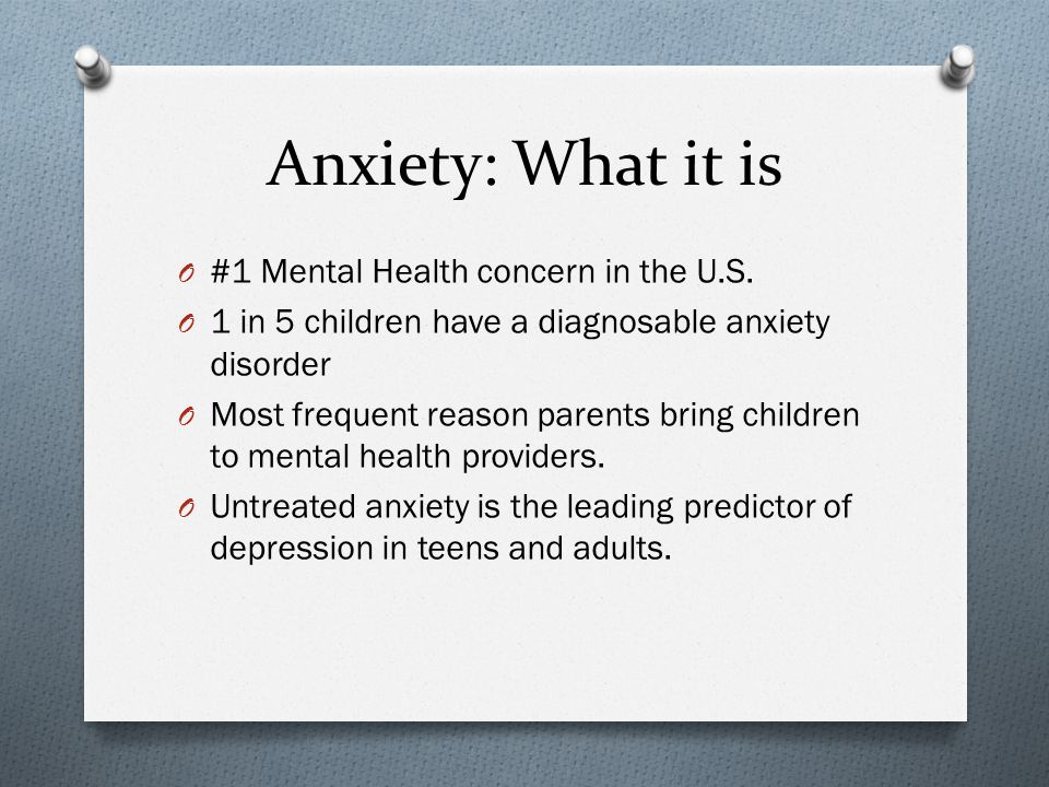 Anxiety: What it is #1 Mental Health concern in the U.S.