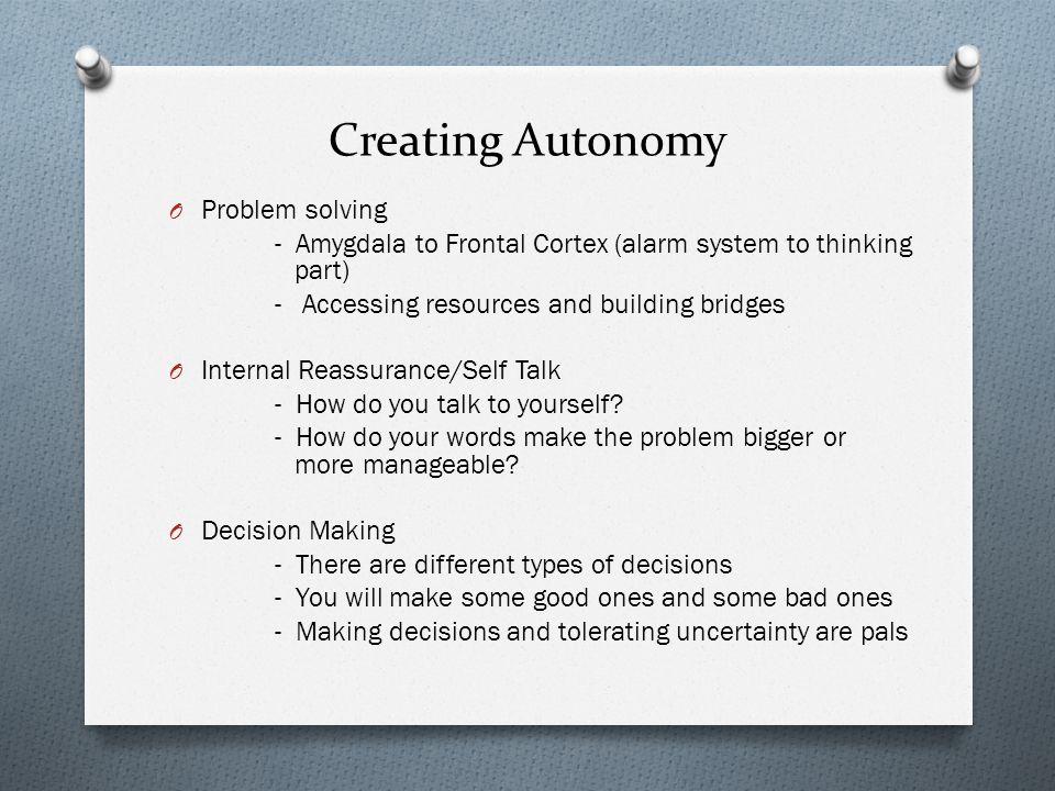 Creating Autonomy Problem solving