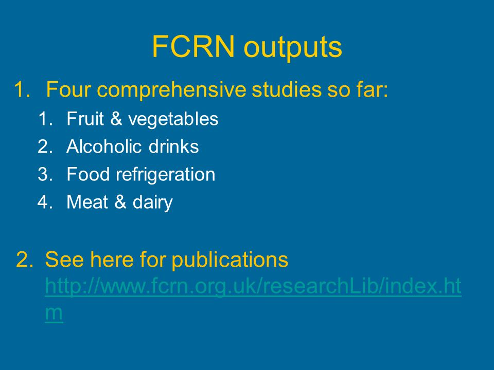 FCRN outputs Four comprehensive studies so far: