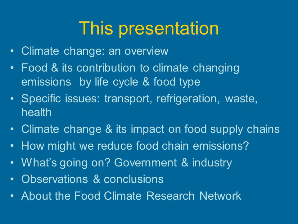 This presentation Climate change: an overview
