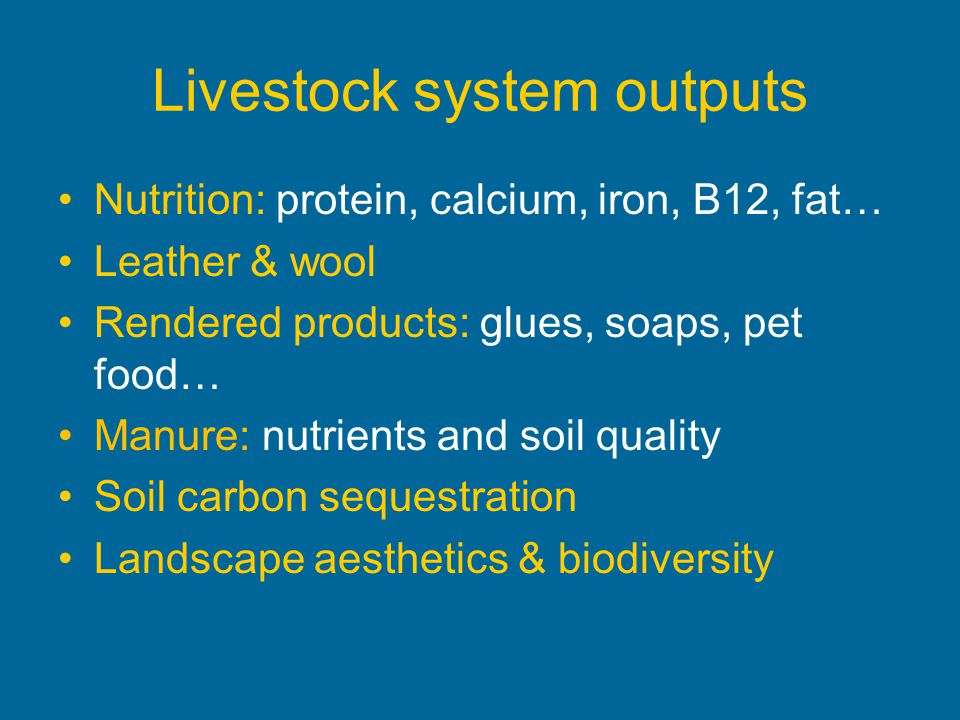 Livestock system outputs