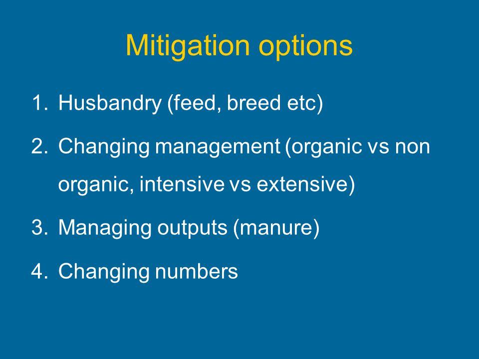 Mitigation options Husbandry (feed, breed etc)