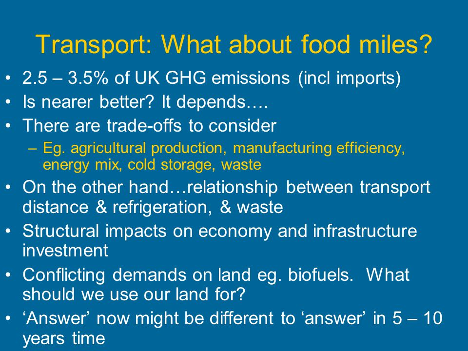 Transport: What about food miles