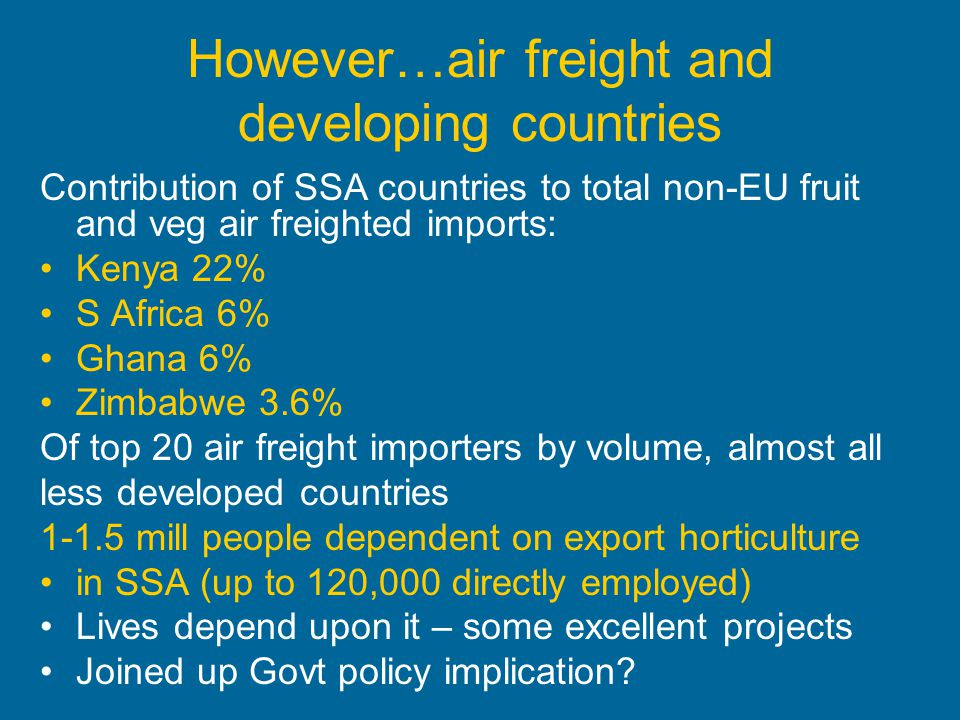 However…air freight and developing countries