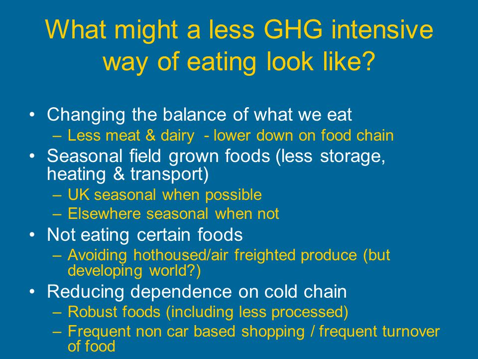 What might a less GHG intensive way of eating look like