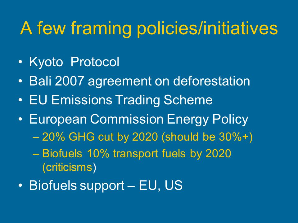 A few framing policies/initiatives