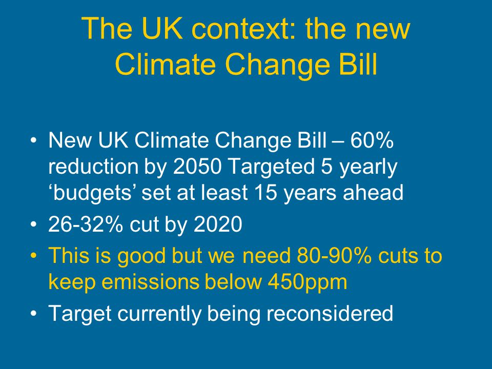 The UK context: the new Climate Change Bill