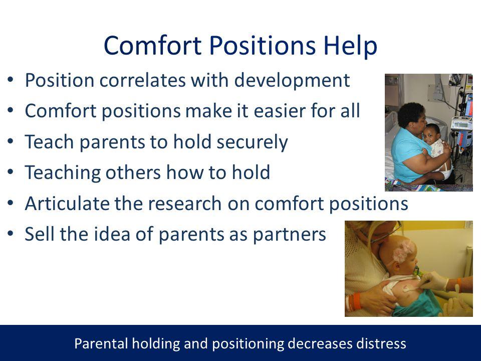 Comfort Positions Help