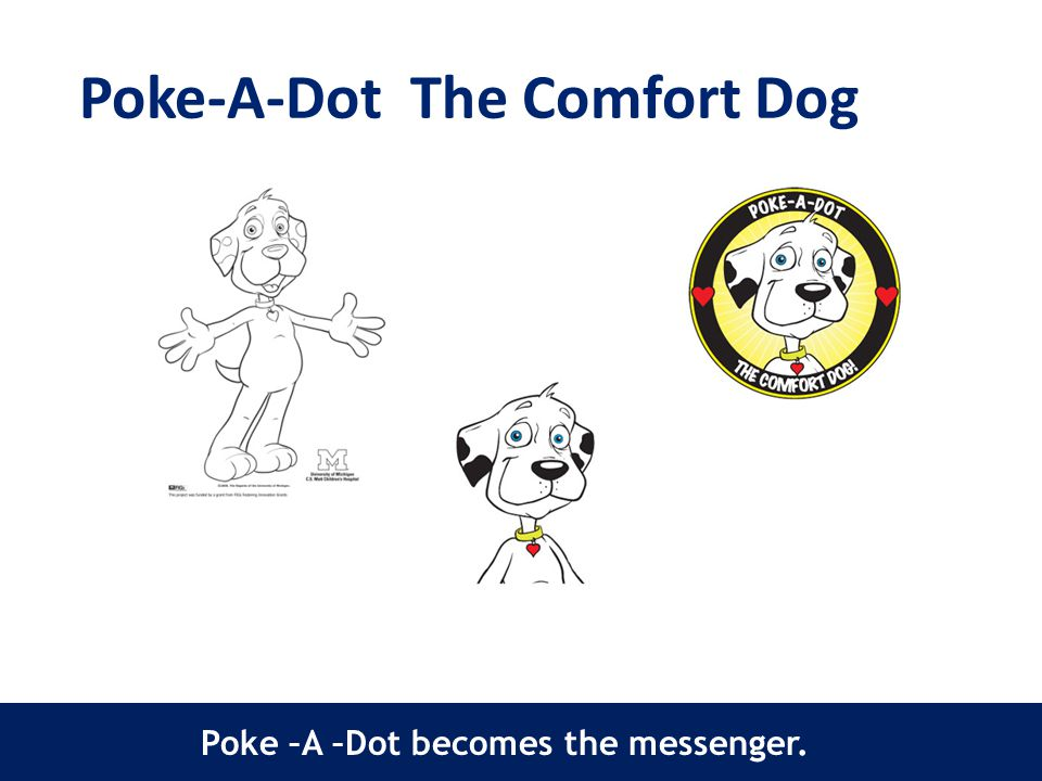 Poke-A-Dot The Comfort Dog