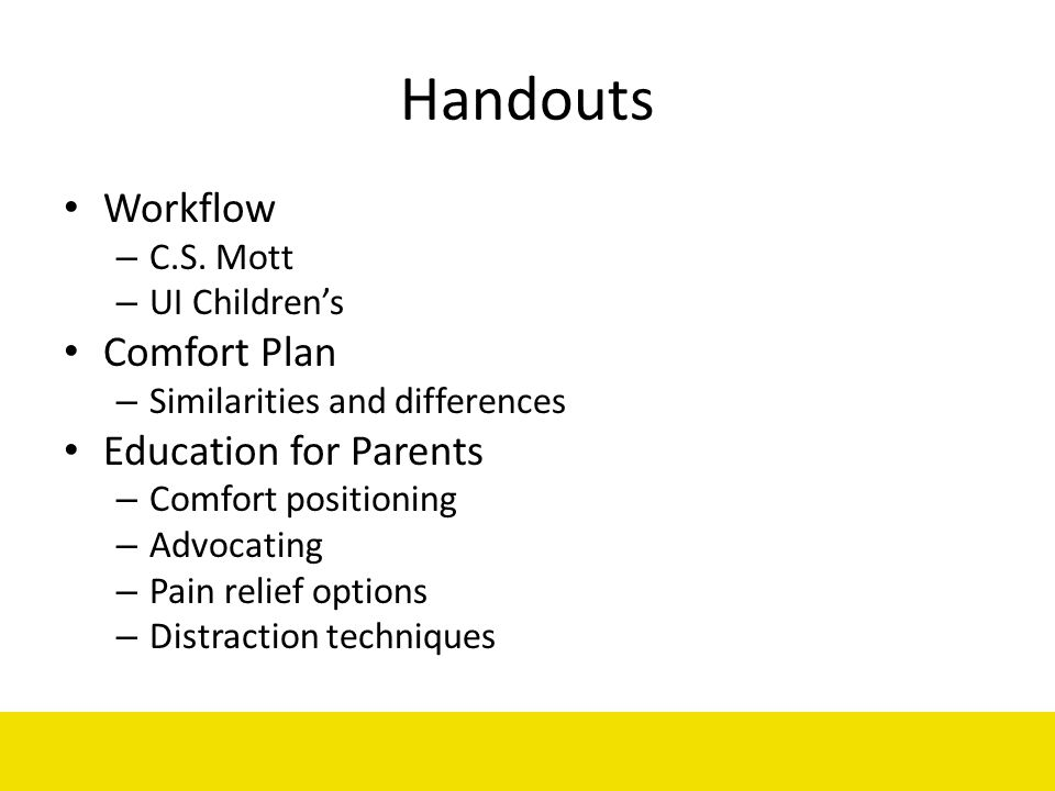 Handouts Workflow Comfort Plan Education for Parents C.S. Mott