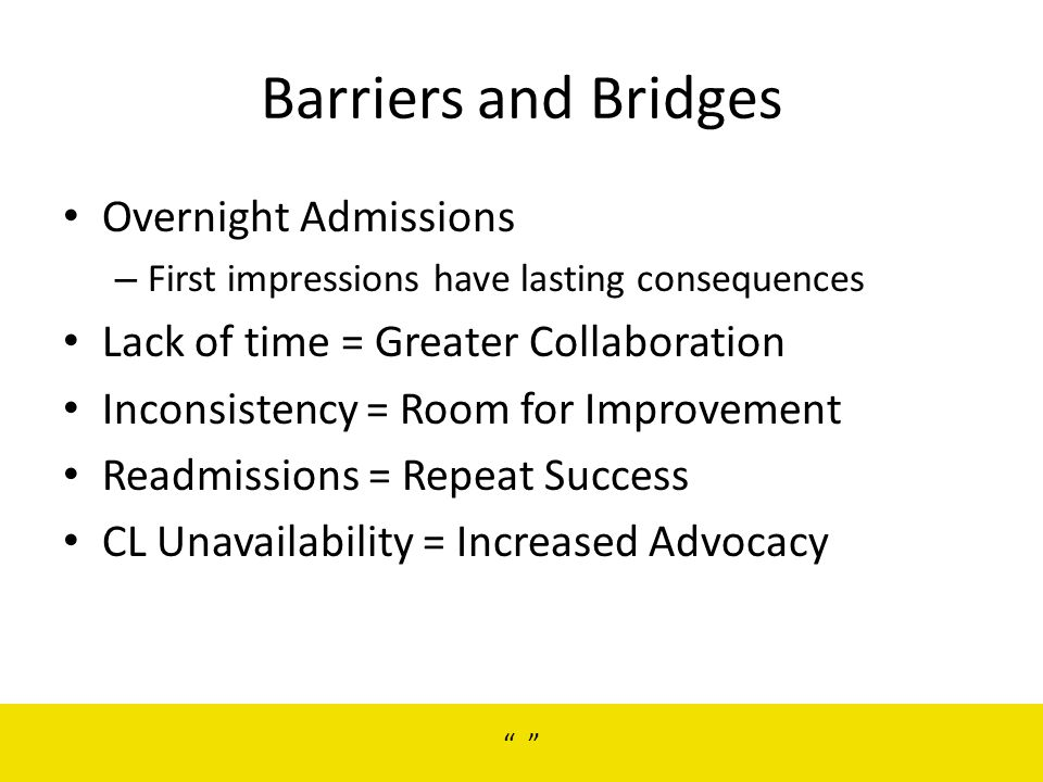 Barriers and Bridges Overnight Admissions