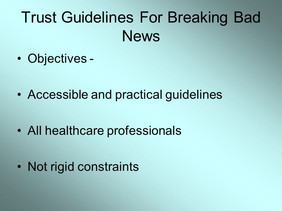 Trust Guidelines For Breaking Bad News