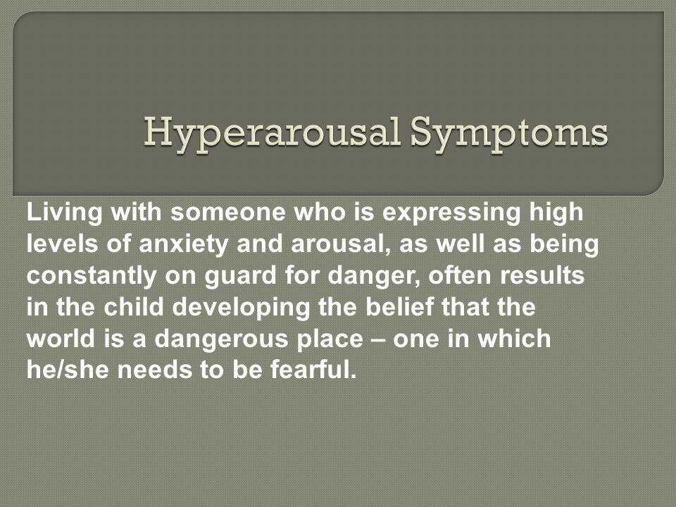 Hyperarousal Symptoms