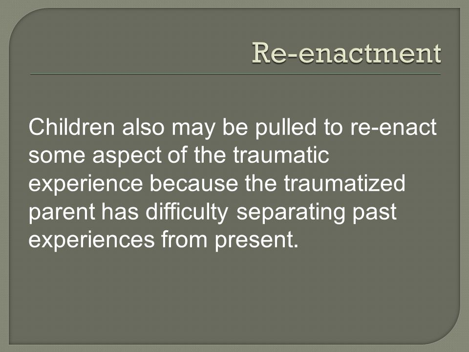 Re-enactment