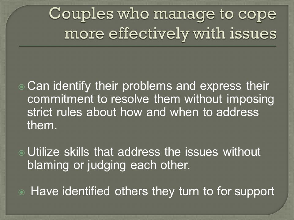 Couples who manage to cope more effectively with issues
