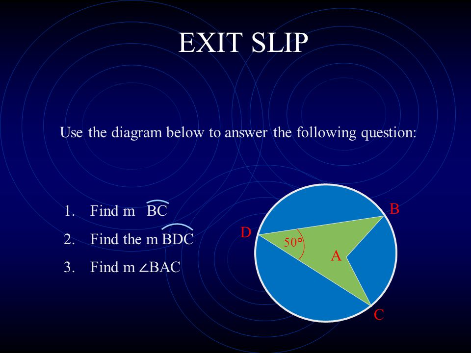 EXIT SLIP Use the diagram below to answer the following question: