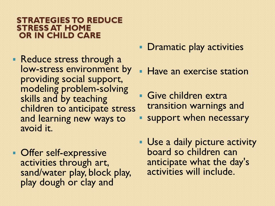 Strategies to Reduce Stress at Home or in Child Care