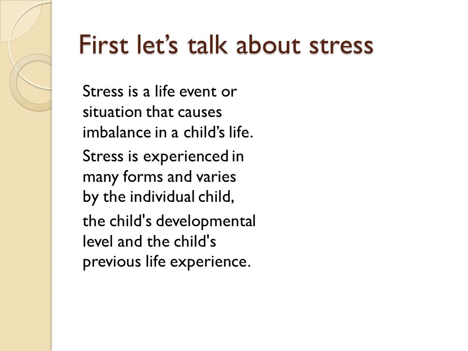 First let's talk about stress