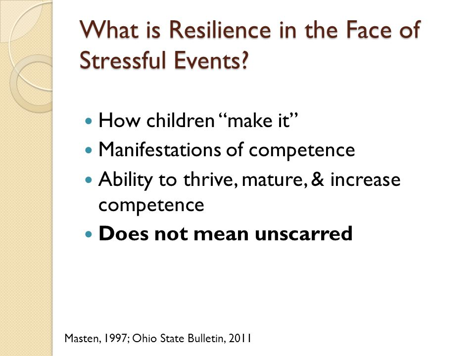 What is Resilience in the Face of Stressful Events