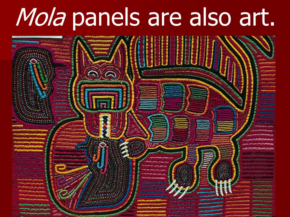 Mola panels are also art.