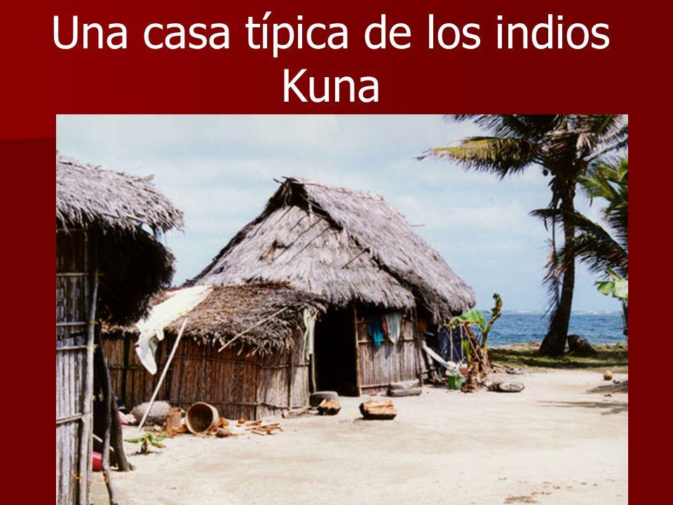Una casa típica de los indios Kuna