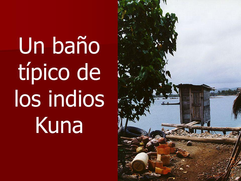 Un baño típico de los indios Kuna