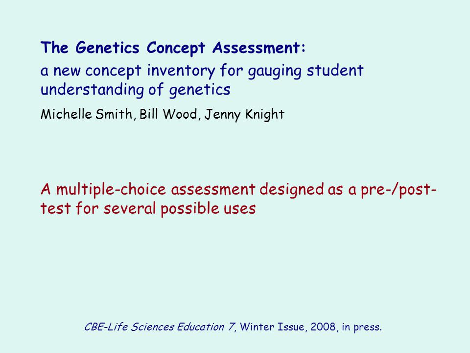 CBE-Life Sciences Education 7, Winter Issue, 2008, in press.