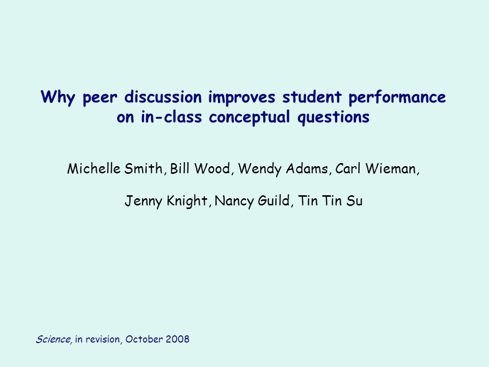 Why peer discussion improves student performance on in-class conceptual questions