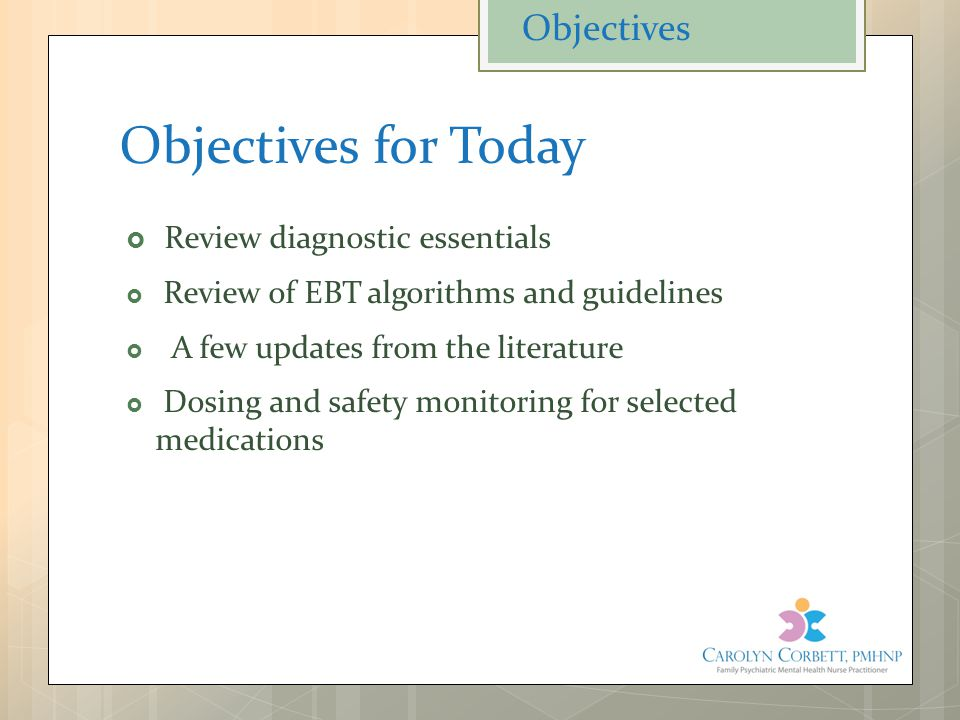Objectives for Today Objectives Review diagnostic essentials